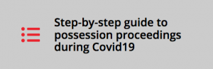Step-by-step guide to possession proceedings during Covid19